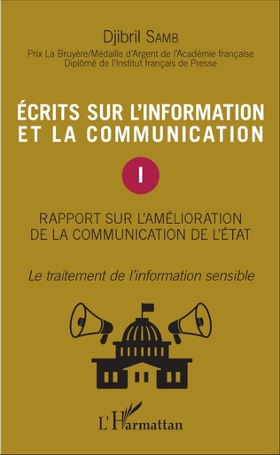 Couverture Ecrits sur l'information et la communication (Tome 1)