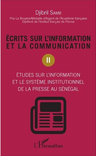 Couverture Ecrits sur l'information et la communication (Tome 2)