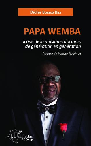 Couverture Papa Wemba icône de la musique africaine, de génération en génération
