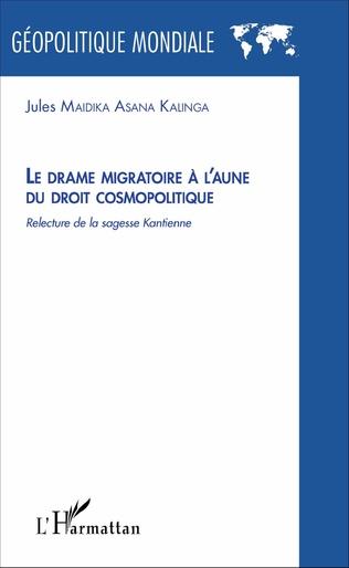 Couverture Le drame migratoire à l'aune du droit cosmolitique