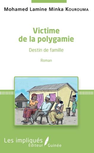 Couverture Victime de la polygamie