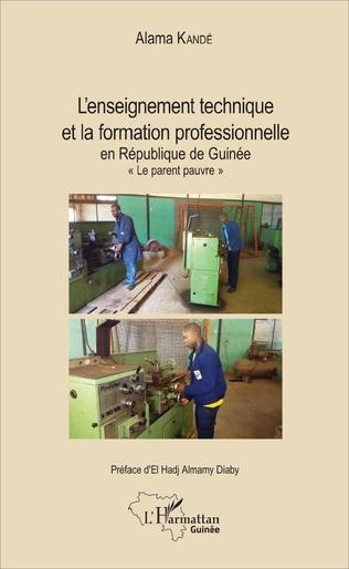 Couverture L'enseignement technique et la formation professionnelle en République de Guinée
