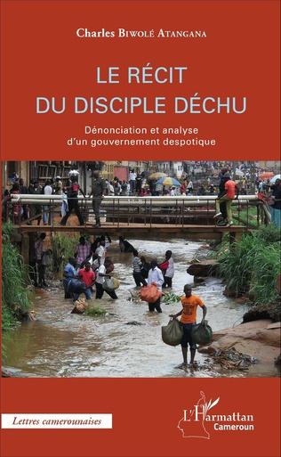 Couverture Le récit du disciple déchu