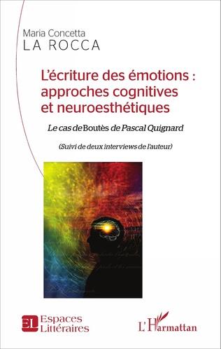 Couverture L'écriture des émotions : approches cognitives et neuroesthétiques