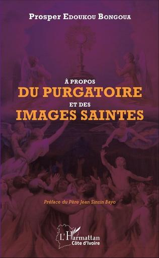 Couverture A propos du purgatoire et des images saintes