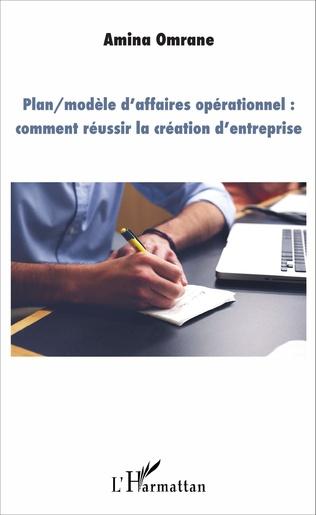 Couverture Plan/modèle d'affaires opérationnel : comment réussir la création d'entreprise
