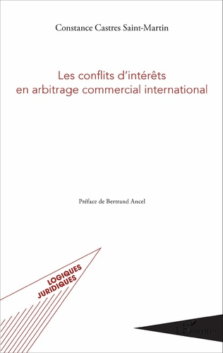 Couverture Les conflits d'intérêts en arbitrage commercial international