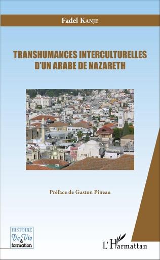 Couverture Transhumances interculturelles d'un Arabe de Nazareth