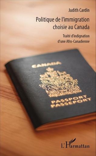 Couverture Politique de l'immigration choisie au Canada