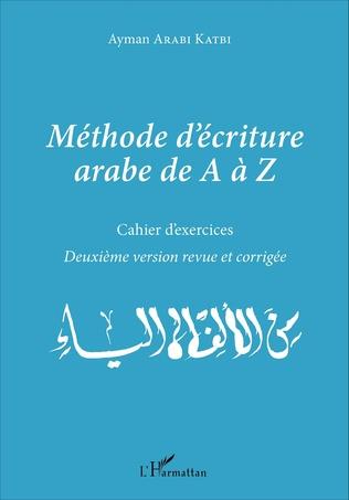 Couverture Méthode d'écriture arabe de A à Z