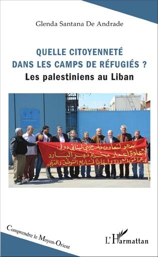 Couverture Quelle citoyenneté dans les camps de réfugiés ?