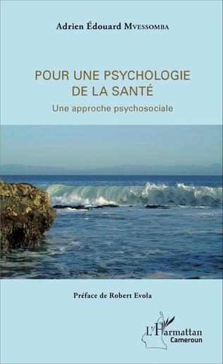 Couverture Pour une psychologie de la santé