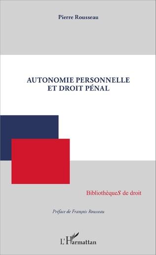 Couverture Autonomie personnelle et droit pénal