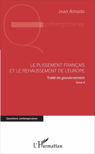 Couverture Le plissement français et le rehaussement de l'Europe