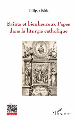 Couverture Saints et bienheureux Papes dans la liturgie catholique