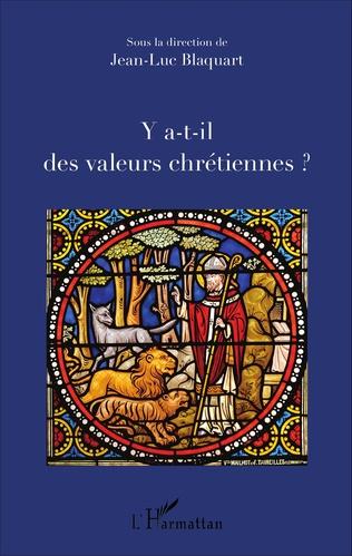 Couverture Y a-t-il des valeurs chrétiennes ?