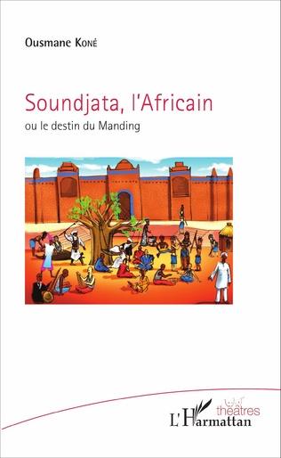 Couverture Soundjata, l'Africain