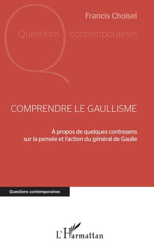 Couverture Comprendre le gaullisme