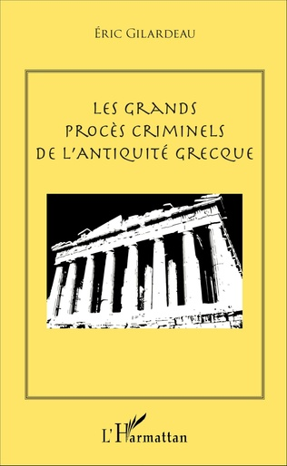 Couverture Les grands procès criminels de l'antiquité grecque