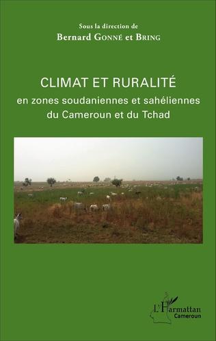 Couverture Climat et ruralité en zones soudaniennes et sahéliennes du Cameroun et du Tchad