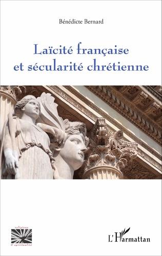 Couverture Laïcité française et sécularité chrétienne
