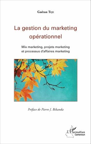 Couverture La gestion du marketing opérationnel