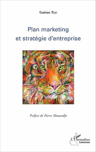 Couverture Plan marketing et stratégie d'entreprise
