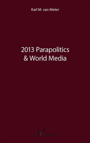 Couverture 2013 Parapolitics & World Media