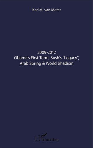 Couverture 2009-2012 Obama's First Term, Bush's