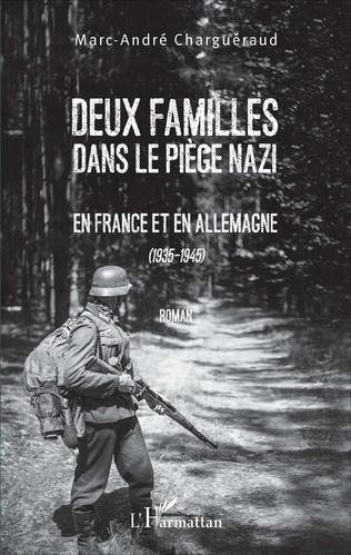 Couverture Deux familles dans le piège nazi