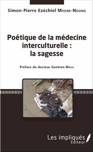 Couverture Poétique de la médecine interculturelle