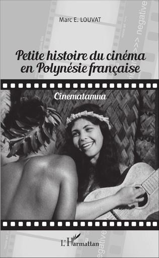 Couverture Petite histoire du cinéma en Polynésie française