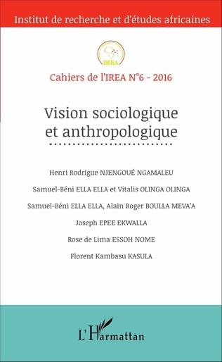 Couverture La sociologie de l'environnement, un champ d'enseignement et de recherche en construction à l'université de Yaoundé 1 (Sud-Cameroun) et à l'université de Dschang (Ouest-Cameroun)