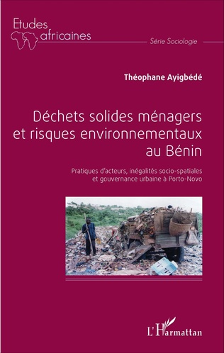 Couverture Déchets solides ménagers et risques environnementaux au Bénin