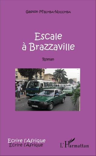Couverture Escale à Brazzaville