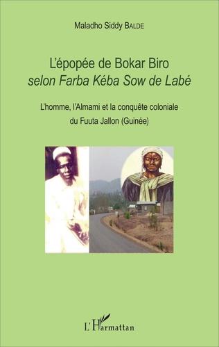 Couverture L'épopée de Bokar Biro selon <em>Farba kéba Sow de Labé</em>