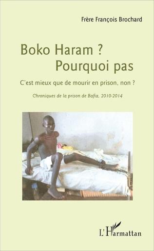 Couverture Boko Haram ? Pourquoi pas