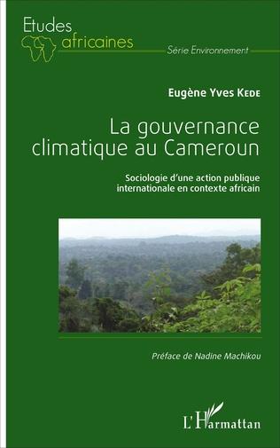 Couverture La gouvernance climatique au Cameroun