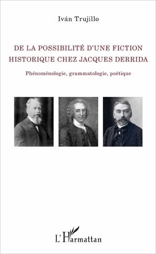 Couverture De la possibilité d'une fiction historique chez Jacques Derrida