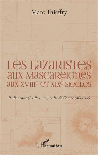 Couverture Les lazaristes aux Mascareignes aux XVIIIe et XIXe siècles