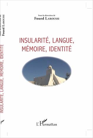Couverture Insularité, langue, mémoire, identité