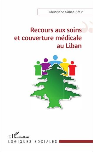 Couverture Recours aux soins et couverture médicale au Liban