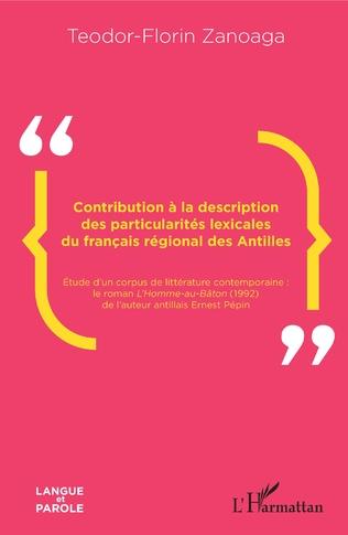 Couverture Contribution à la description des particularités lexicales du français régional des Antilles