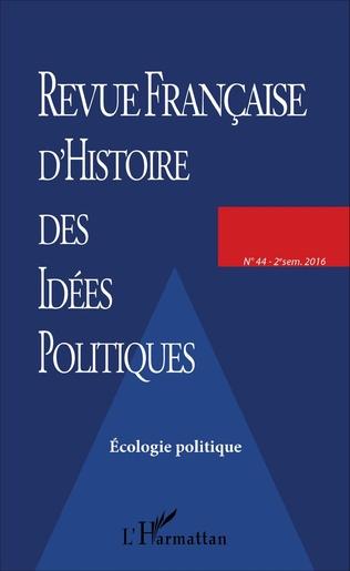 Couverture REVUE FRANCAISE D'HISTOIRE DES IDÉES POLITIQUES - 44