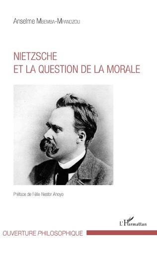 Couverture Nietzsche et la question de la morale