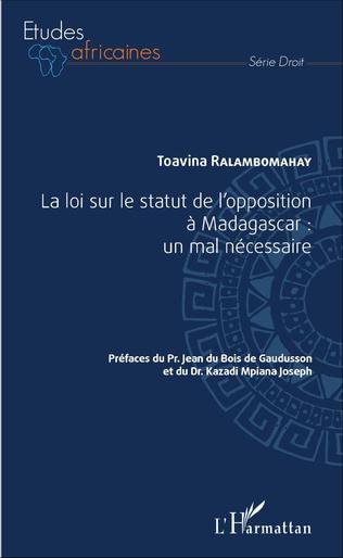Couverture La loi sur le statut de l'opposition à Madagascar : un mal nécessaire