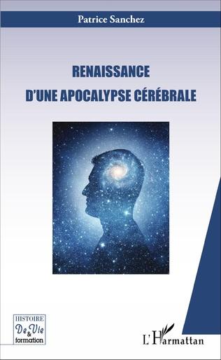 Couverture Renaissance d'une apocalypse cérébrale
