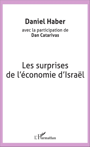 Couverture Les surprises de l'économie d'Israël