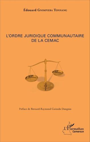 Couverture L'ordre juridique communautaire de la CEMAC