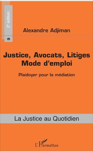 Couverture Justice, Avocats, Litiges